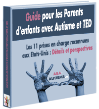 Ebook le Guide gratuit pour Parents d'enfants atteints d'Autisme et de TED