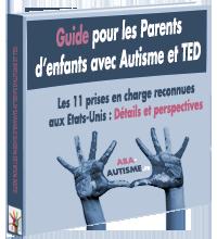 Ebook le Guide gratuit pour Parents d'enfants atteints d'Autisme et de TED
